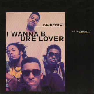 F.S. Effect Featuring Christopher Williams - I Wanna B Ure Lover (12