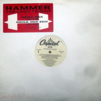 """Hammer* - 2 Legit 2 Quit (Mega Mix) (12"""", Promo)"""