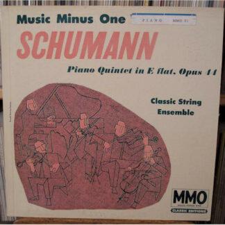 Classic String Ensemble, Schumann* - Music Minus One Piano - Piano Quintet In E Flat. Opus 44 (LP)