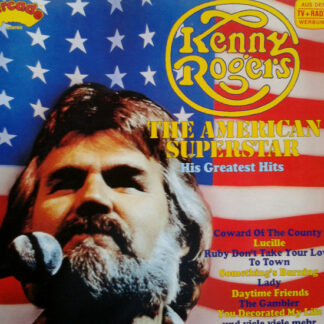 Kenny Rogers - The American Superstar - His Greatest Hits (LP, Comp)