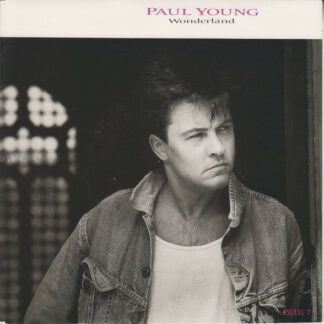 "Paul Young - Wonderland (7"", Single)"