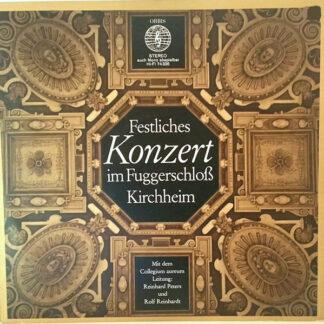 Collegium Aureum, Reinhard Peters, Rolf Reinhardt - Festliches Konzert Im Fuggerschloss Kirchheim (LP)