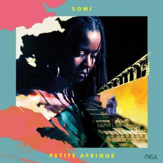 Somi (2) - Petite Afrique (LP, Album)
