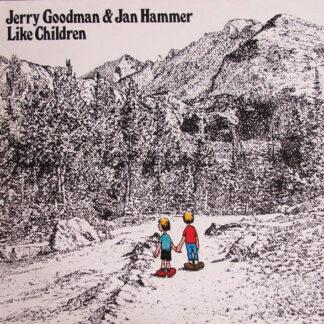 Jerry Goodman & Jan Hammer - Like Children  (LP, Album)