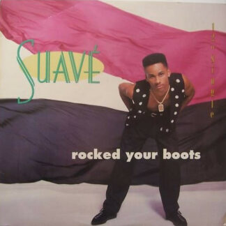 Suavé - Rocked Your Boots (12