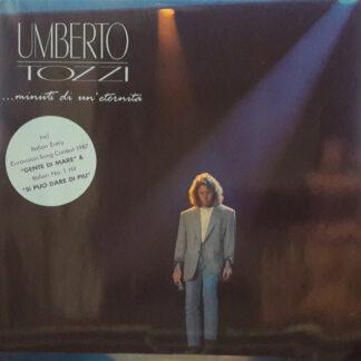 Umberto Tozzi - Minuti Di Un'Eternità (LP, Comp, RE)