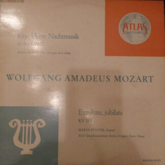 """Wolfgang Amadeus Mozart, Karl Böhm, Maria Stader, Berliner Philharmoniker, RIAS Symphonieorchester Berlin* - Eine Kleine Nachtmusik / Exsultate, Jubilate (10"""", Mono)"""