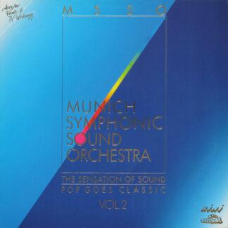 Munich Symphonic Sound Orchestra - The Sensation Of Sound - Pop Goes Classic Vol. 2 (LP)