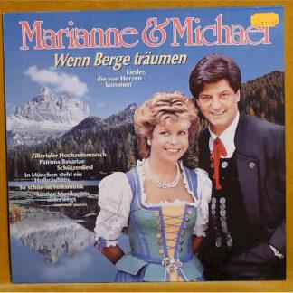 Marianne & Michael - Wenn Berge Träumen (LP, Album)