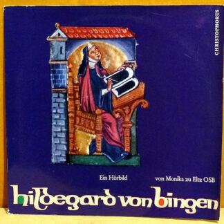 Hildegard Von Bingen, Monika Zu Eltz OSB - Hildegard Von Bingen - Ein Hörbild (LP, Album)