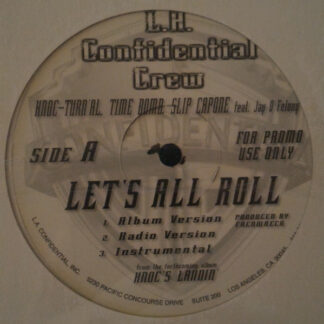 L.A. Confidential Crew, Knoc-Turn'al - Let's All Roll  (12