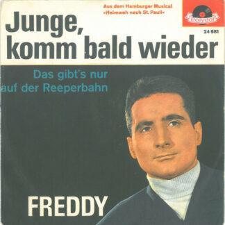 Freddy* - Junge, Komm Bald Wieder (7
