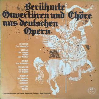 Chor* Und Orchester Der Wiener Staatsoper, Hans Swarowsky - Berühmte Ouvertüren Und Chöre Aus Deutschen Opern (LP)