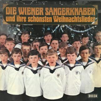 Die Wiener Sängerknaben - Die Wiener Sängerknaben Und Ihre Schönsten Weihnachtslieder (LP, Album, RE)