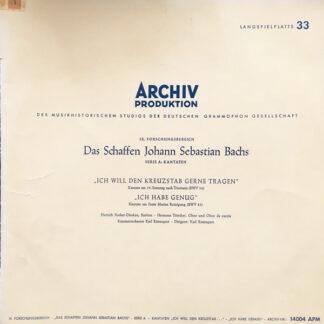 """Johann Sebastian Bach — Dietrich Fischer-Dieskau, Hermann Töttcher - Kammerorchester Karl Ristenpart, Karl Ristenpart - """"Ich Will Den Kreuzstab Gerne Tragen"""" / """"Ich Habe Genug"""" (LP, Album, Mono, RE, Sti)"""