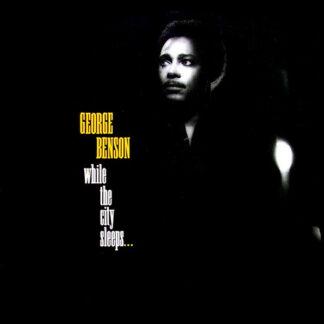 George Benson - While The City Sleeps... (LP, Album)