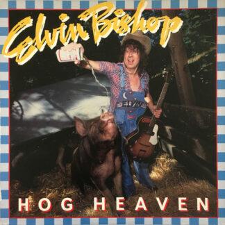 Elvin Bishop - Hog Heaven (LP, Album, Ter)