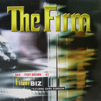 The Firm (6) Featuring Dawn Robinson - Firm Biz (12
