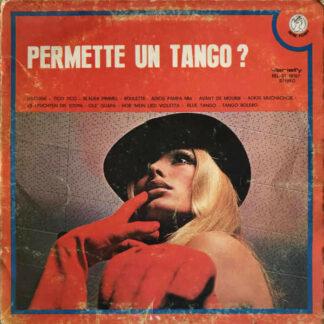 Unknown Artist - Permette Un Tango? (LP)