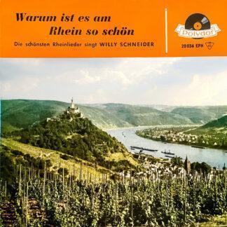 Willy Schneider - Warum Ist Es Am Rhein So Schön (7