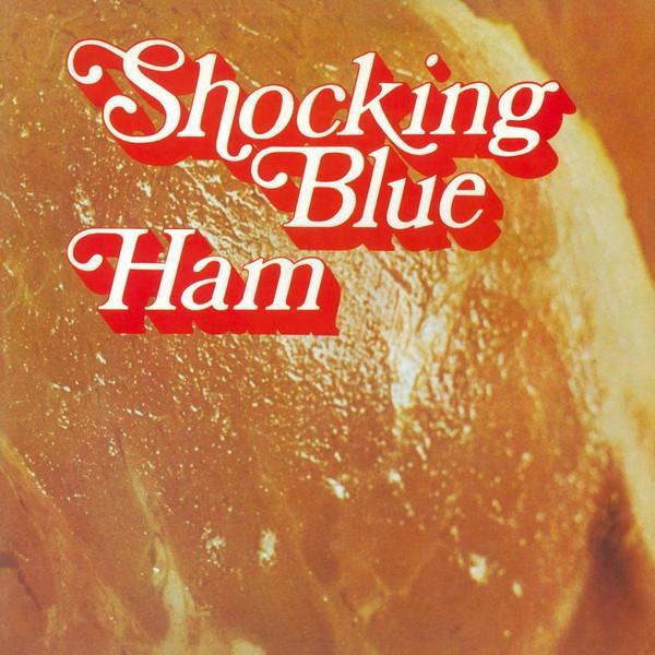 Shocking Blue – Ham (LP, Album, RE, Gat)