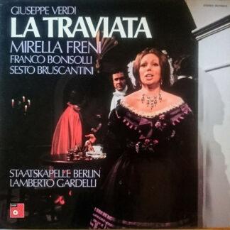 Giuseppe Verdi, Mirella Freni, Franco Bonisolli, Sesto Bruscantini, Staatskapelle Berlin, Lamberto Gardelli - La Traviata (3xLP + Box)