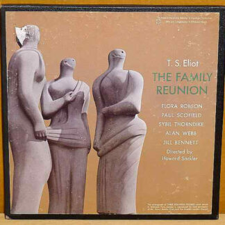 T. S. Eliot, Flora Robson, Paul Scofield, Sybil Thorndike, Alan Webb - The Family Reunion (3xLP, Box)
