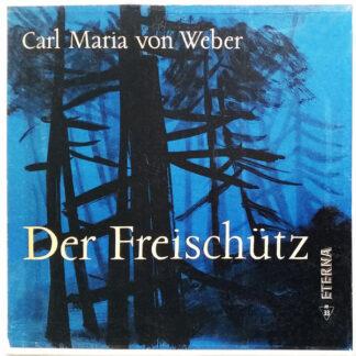 Carl Maria von Weber - Der Freischütz (3xLP + Box)