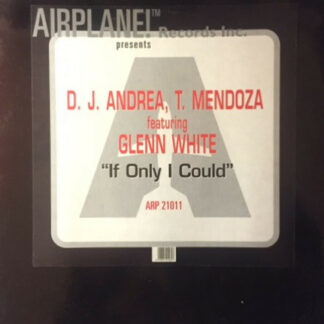 D.J. Andrea T. Mendoza* Featuring Glenn White* - If Only I Could  (12