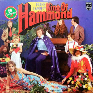 Franz Lambert - King Of Hammond (2xLP, Album)