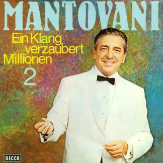 Mantovani - Ein Klang Verzaubert Millionen 2 (LP, Album)