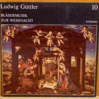 Ludwig Güttler - Bläsermusik Zur Weihnacht (LP)