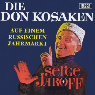 Die Don Kosaken*, Serge Jaroff - Auf Einem Russischen Jahrmarkt (LP)