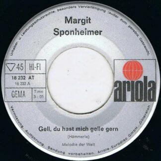 """Margit Sponheimer - Gell, Du Hast Mich Gelle Gern (7"""", Single, RE, Sil)"""
