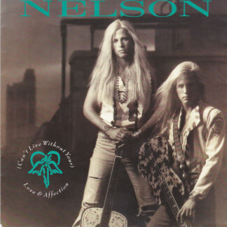 """Nelson (4) - (Can't Live Without Your) Love & Affection (7"""", Single)"""