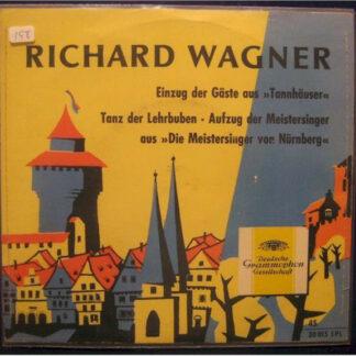 "Richard Wagner, Ferdinand Leitner, Württembergisches Staatsorchester Stuttgart* - Die Meistersinger Von Nürnberg (7"", EP)"