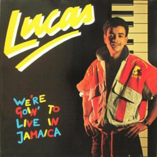 Lucas (12) - We're Goin' To Live In Jamaica (12