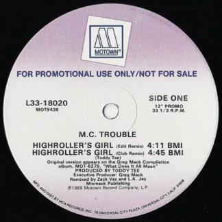 "M.C. Trouble* - Highroller's Girl (12"", Promo)"
