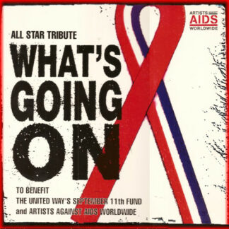 """Artists Against AIDS Worldwide - What's Going On (12"""")"""