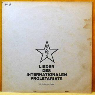 Arbeiter-Musik-Assoziation Hannover - Lieder Des Internationalen Proletariats (LP, Hea)