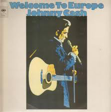 Johnny Cash - Welcome To Europe (LP, Comp)