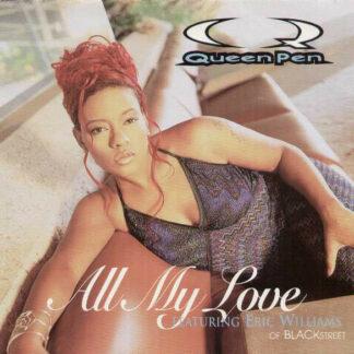 """Queen Pen - All My Love (12"""")"""