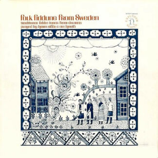 Björn Ståbi & Ole Hjorth - Folk Fiddling From Sweden (Traditional Fiddle Tunes From Dalarna) (LP, Album)