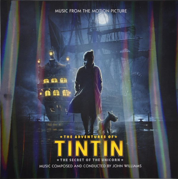 John Williams – The Adventures Of Tintin - The Secret Of The Unicorn - Music From The Motion Picture