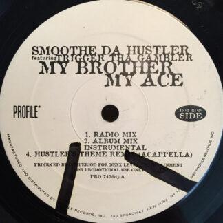 Smoothe Da Hustler - My Brother My Ace / Hustler's Theme (Hill Playaz Remix) (12