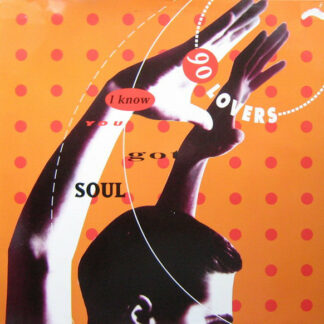 "90 Lovers - I Know You Got Soul (12"")"