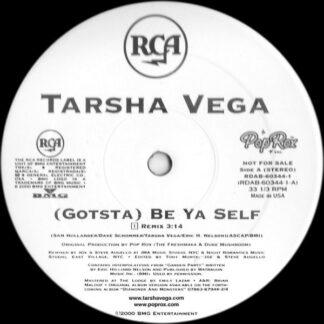 Tarsha Vega - (Gotsta) Be Ya Self (12