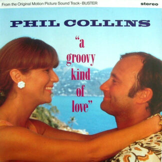 Phil Collins - A Groovy Kind Of Love (12