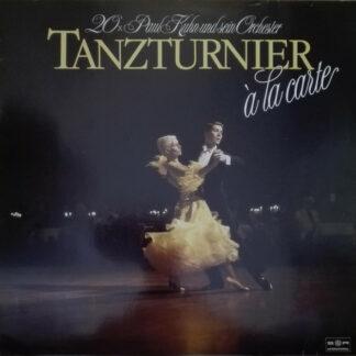 Paul Kuhn und sein Orchester - Tanzturnier à la carte (20xPaul Kuhn und sein Orchester) (LP)