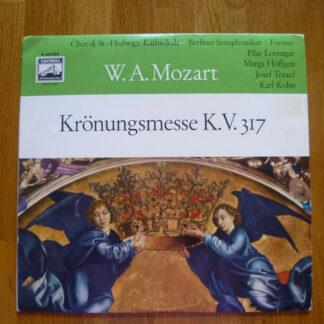 """Pilar Lorengar, Marga Höffgen, Josef Traxel, Wolfgang Meyer (2), Karl Forster, Berliner Symphoniker - Krönungsmesse K.V. 317 C-dur - Mozart (10"""")"""